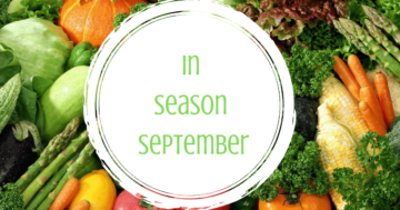 In Season September – enjoy wonderful spring veg