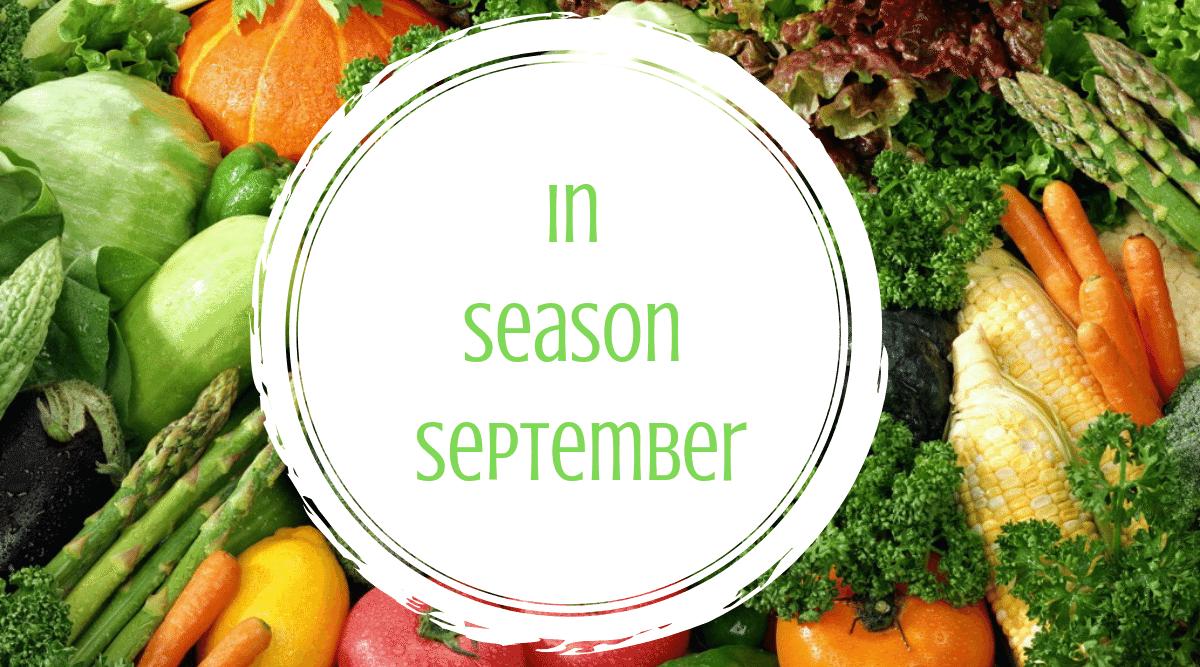 In Season September – enjoy wonderful spring veg