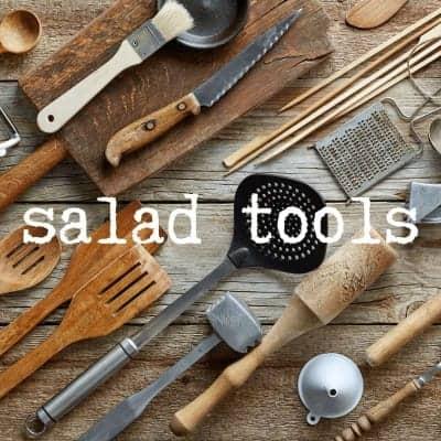 salad tools