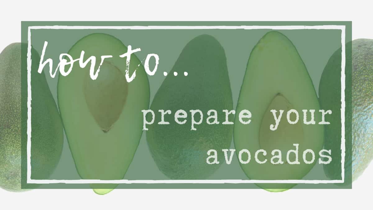 How to prep avocado one step at a time