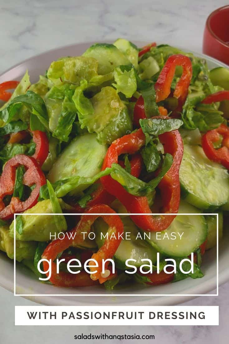 GREEN SALAD WITH PASSIONFRUIT DRESSING FOR PINTEREST