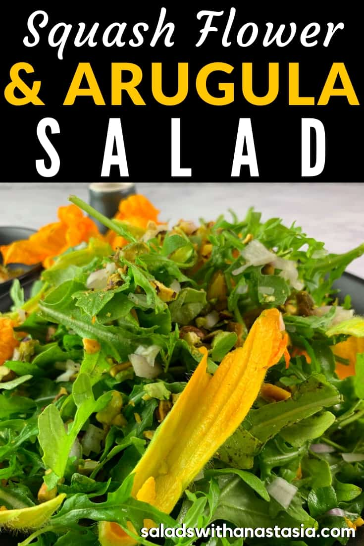ARUGULA SALAD RECIPE WITH SQUASH FLOWERS