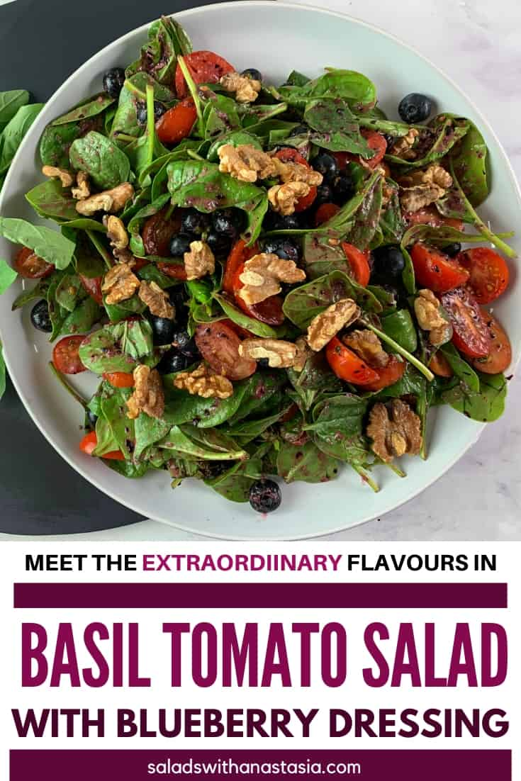 PINTEREST - BASIL & TOMATO SALAD WITH BLUEBERRY DRESSING