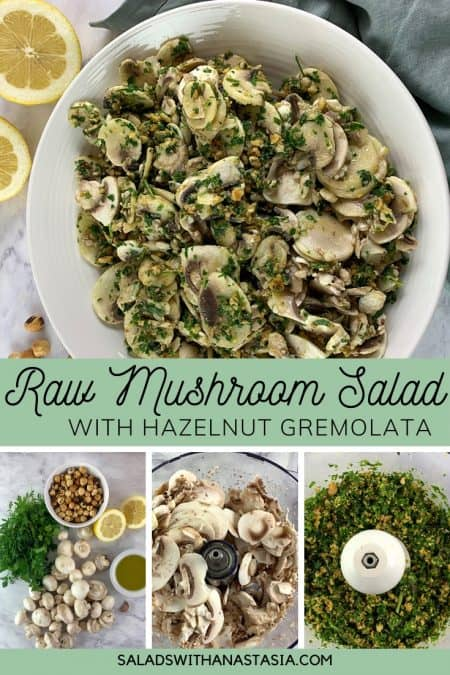 PINTEREST 0 RAW MUSHROOM SALAD WITH HAZELNUT GREMOLATA