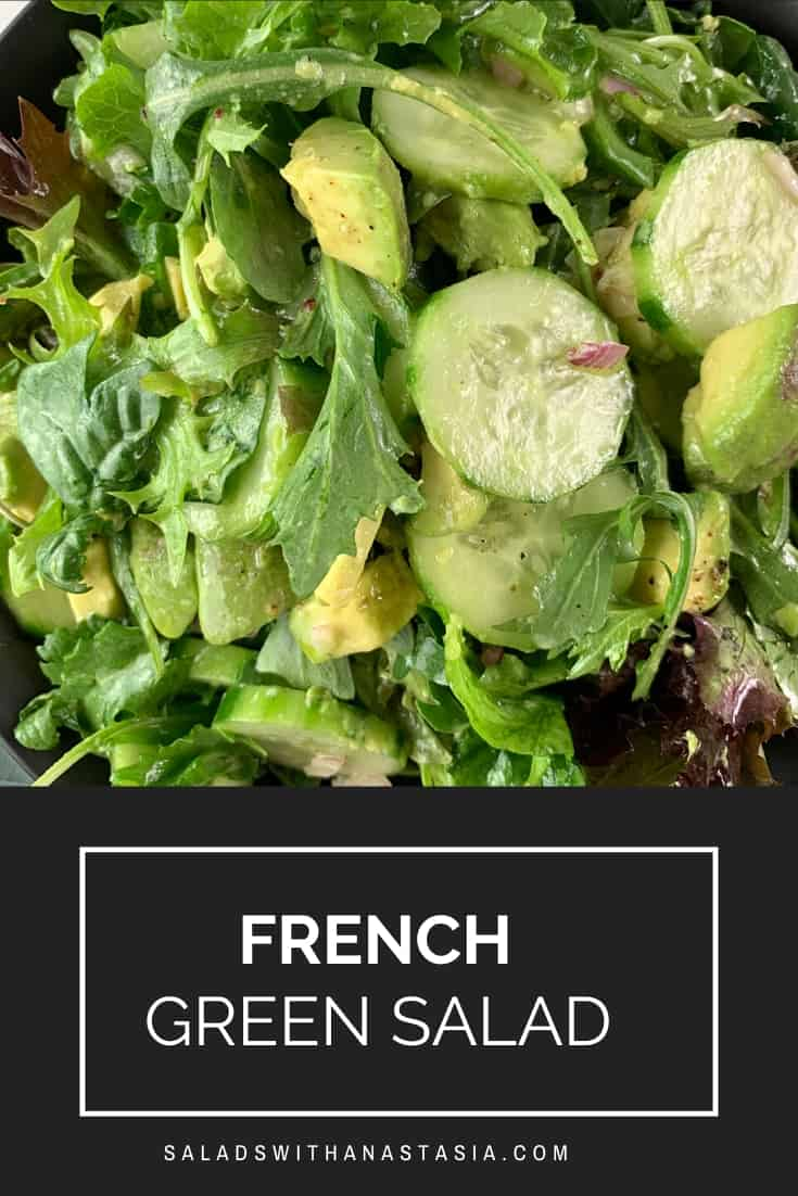 PINTEREST - FRENCH GREEN SALAD