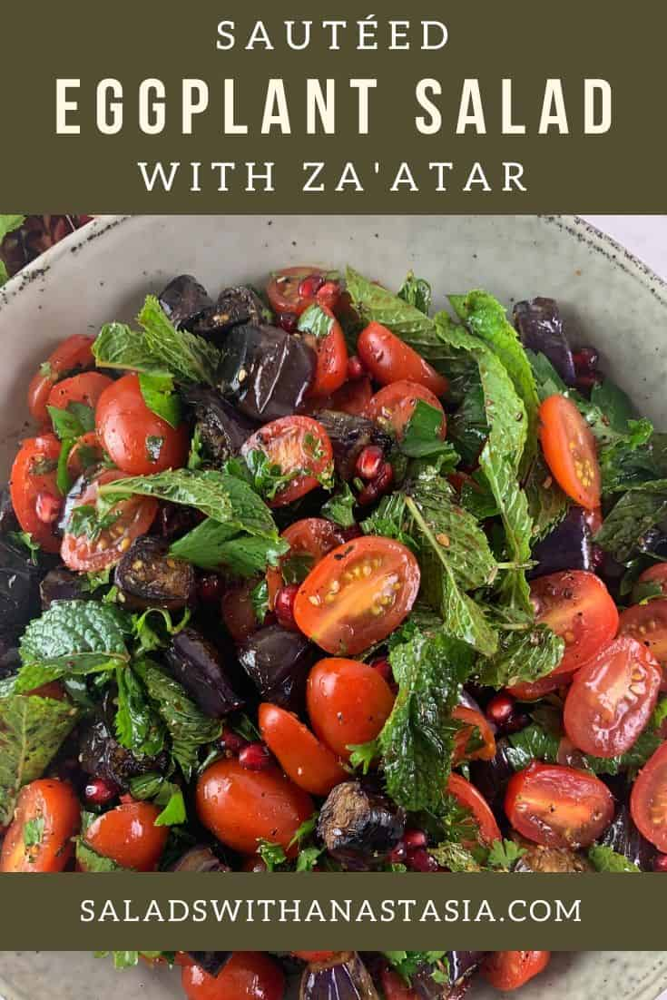 PINTEREST - SAUTEED EGGPLANT SALAD WITH TOMATOES, MINT & ZA'ATAR