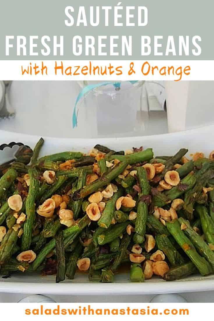 SAUTÉED FRESH GREEN BEANS WITH HAZELNUT WITH TEXT OVERLAY