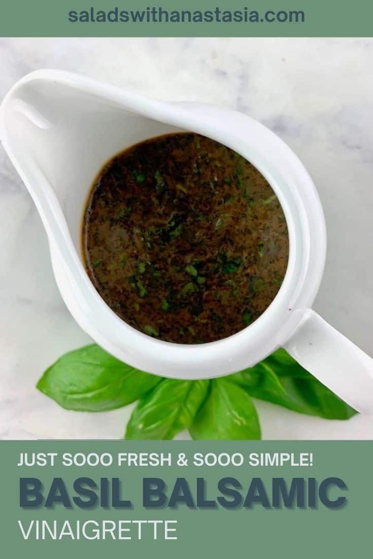 BASIL BALSAMIC VINAIGRETTE IN A WHITE POURING WITH A BASIL SPRIG ON THE SIDE AND A TEXT OVERLAY