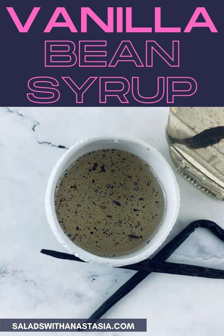 VANILLA BEAN SYRUP IN A WHITE BOWL WITH BOTTLE AND VANILLA BEAN POD IN BACKGROUND & text overlay