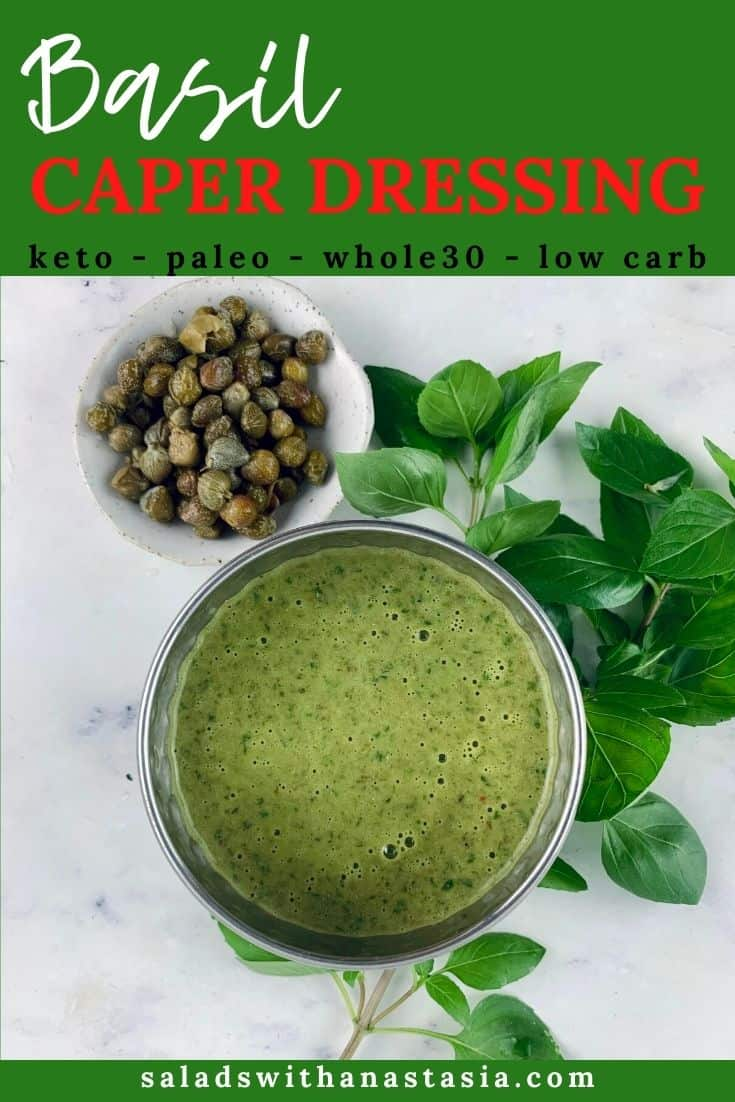 BASIL CAPER DRESSING IN SILVER BOWL WITH BASIL & CAPERS ON THE SIDE & TEXT OVERLAY