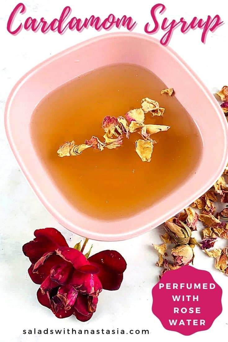CARDAMOM SYRUP IN A PINK BOWL WITH ROSE & ROSE PETALS ON THE SIDE & TEXT OVERLAY