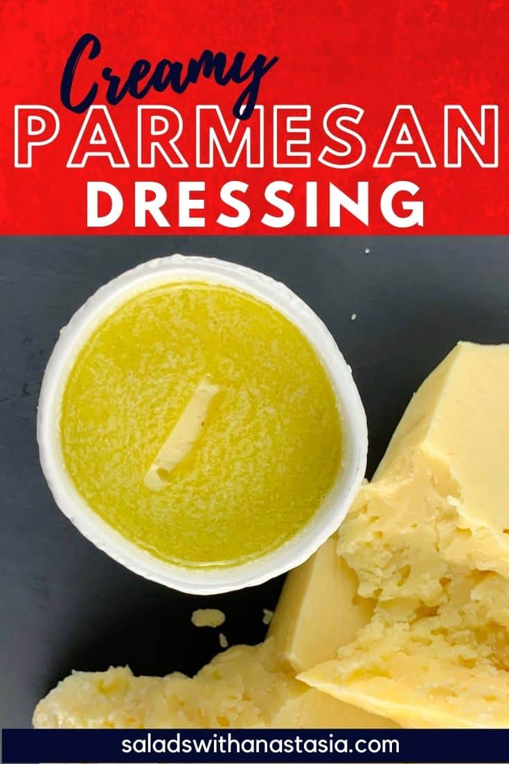 PARMESAN DRESSING IN A WHITE BOWL WITH PARMESAN CHUCKS ON THE SIDE & text overlay
